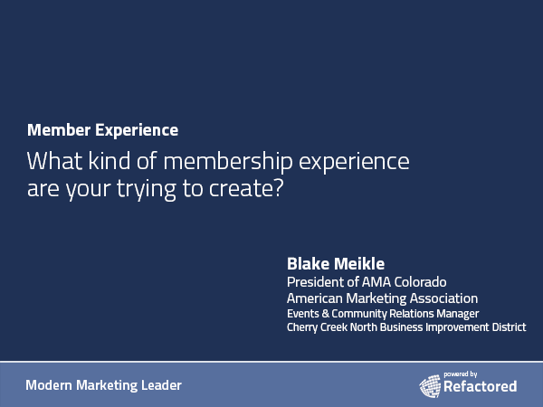 Creating a memorable experience for members